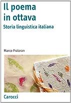 Il poema in ottava. Storia linguistica…