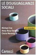 Le disuguaglianze sociali by Michael Eve
