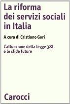 La riforma dei servizi sociali in Italia.…