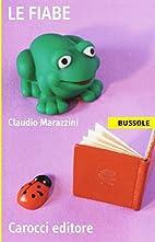 Le ‰fiabe by Claudio Marazzini