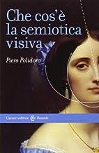 Che cos'e la semiotica visiva by Piero…