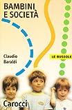 Claudio Baraldi: Bambini e società
