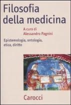 Filosofia della medicina. Epistemologia,…