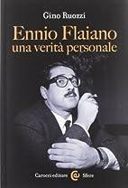 Ennio Flaiano : una verità personale by…
