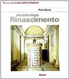 Peter Murray: Architettura del Rinascimento