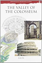 The Valley of the Colosseum (Sporintendza…