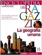 Enciclopedia dei ragazzi: la geografia umana