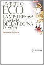 La Misteriosa Fiamma Della Regina Loana -…