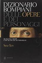Dizionario Bompiani delle Opere e dei…