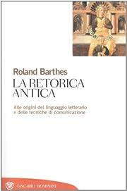 La retorica antica by Roland Barthes