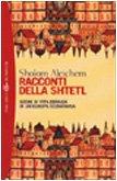 Racconti della Shtetl. Scene di vita ebraica…