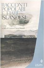 Racconti popolari e fiabe islandesi by G.…