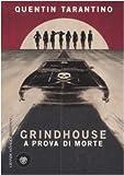 Quentin Tarantino: Grindhouse. A prova di morte