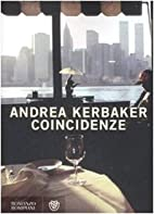 Coincidenze by Andrea Kerbaker