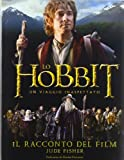 Jude Fisher: Lo Hobbit. Un viaggio inaspettato. Il racconto del film