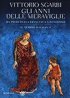 Il tesoro d'Italia 2 - Gli anni delle…
