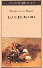 Lo stendardo by Alexander Lernet-Holenia