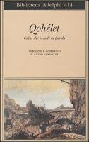 Qohélet o l'Ecclesiaste by Guido Ceronetti