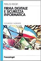 Firma Digitale e Sicurezza Informatica by…