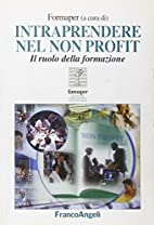 Intraprendere nel non profit: il ruolo della…