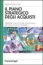 Il piano strategico degli acquisti.…