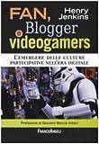 Henry Jenkins: Fan, blogger e videogamers. L'emergere delle culture partecipative nell'era digitale