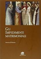 Gli Impedimenti matrimoniali nel Codice di…