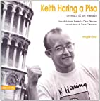 Keith Haring a Pisa. Cronaca Di Un Murales
