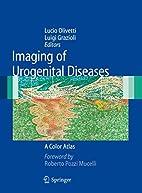 Imaging of Urogenital Diseases: A Color…