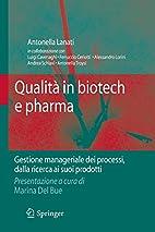 Qualita in biotech e pharma: gestione…