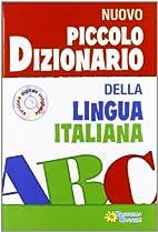 Piccolo dizionario della lingua italiana.…