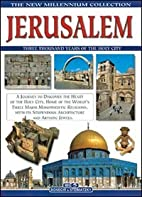 Jerusalem. Three Thousand Years of the Holy…