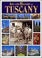 Tuscany (Bonechi Art and History Series)