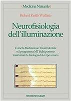 Neurofisiologia dell'illuminazione by Robert…