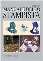 Manuale dello stampista by R. Suzzani