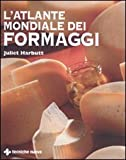 Juliet Harbutt: L'atlante mondiale dei formaggi