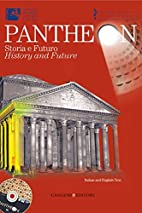 Pantheon: History and Future: New…