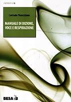 Manuale di dizione, voce e respirazione by…