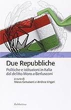 Due Repubbliche : politiche e istituzioni in…