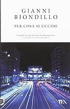 Per Cosa SI Uccide (Italian Edition) by…