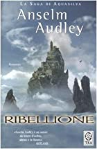 Ribellione by Anselm Audley
