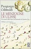 Piergiorgio Odifreddi: Le menzogne di Ulisse. L'avventura della logica da Parmenide ad Amartya Sen