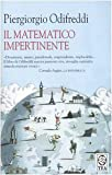 Piergiorgio Odifreddi: Il matematico impertinente