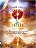 The meta secret by Mel Gill