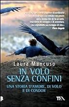 In volo senza confini by Laura Mancuso