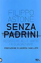 Senza Padrini by Filippo Astone