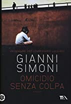 Omicidio senza colpa by Gianni Simoni