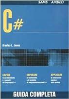 C# by Bradley L Jones