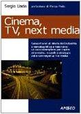 Cinema, Tv e next media by Sergio Liscia