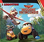 Planes 2. Missione antincendio by AA. VV.
